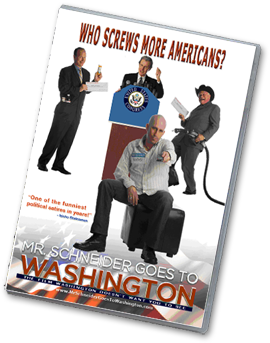 Mr. Schneider Goes to Washington Campaign Finance Reform Documentary DVD